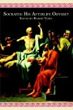 img - for Socrates: His Afterlife Odyssey book / textbook / text book