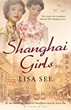 Shanghai Girls by Lisa See front cover