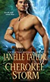 Cherokee Storm, Janelle Taylor, 1420110187