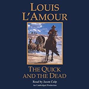 The Quick and the Dead Audiobook