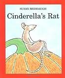 Cinderella's Rat, Susan Meddaugh, 0395868335
