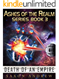 Death of an Empire (Ashes of the Realm series Book 3)