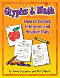 Glyphs* and Math, Torrie Guzzetta and Pat Gilbert, 1884548806