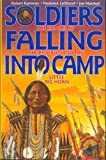 Soldiers Falling into Camp, Robert Kammer and Joe Marshall, 1879915049
