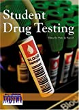 Student Drug Testing, Patty Jo Sawvel, 0737724242
