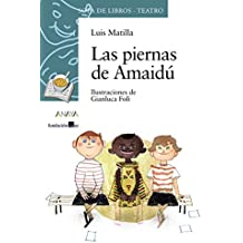 Las piernas de amaidu / The legs of Amaidu (Sopa De Libros) (Spanish
