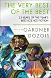 img - for The Very Best of the Best: 35 Years of The Year's Best Science Fiction book / textbook / text book