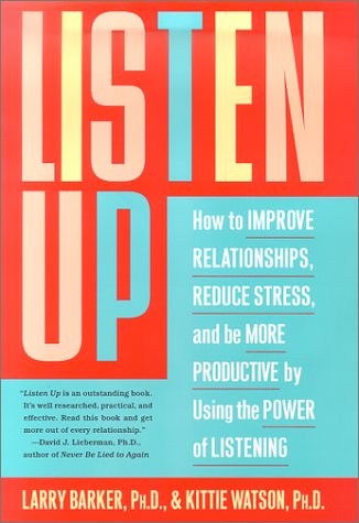 Download Listen Up: How to Improve Relationships, Reduce Stress, and Be More Productive by Using the Power of Listening PDF