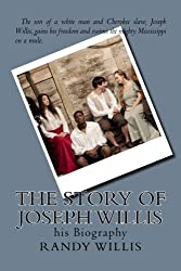 The Story of Joseph Willis: his Biography