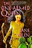 The One-Armed Queen, Jane Yolen, 0312852436