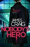 Nobody's Hero (Inspector Carlyle)