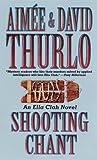 Shooting Chant, Aimée Thurlo and David Thurlo, 0812568680