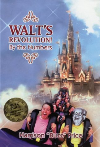 Walt's Revolution!: By the Numbers