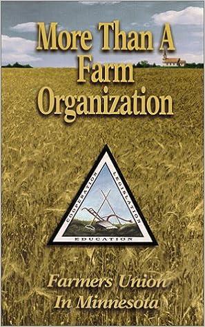 The Farmers Union in Minnesota: More Than a Farm