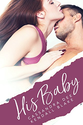 His Baby: A Babycrazy Romance cover