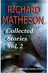 Richard Matheson: Collected Stories, Vol. 2 Paperback
