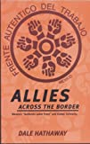 Allies Across the Border, Dale Hathaway, 0896086321