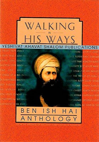 Walking in his Ways: Ben Ish Hai Anthology