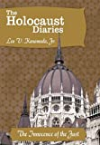 The Holocaust Diaries: Book V, Leo V. Kanawada, 1452057850