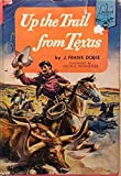 Up the trail from Texas; (Landmark books)
