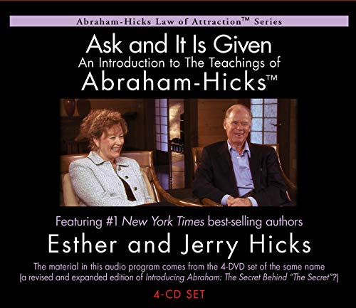 Ask And It Is Given: An Introduction to The Teachings of Abraham-Hicks (Abraham-hicks Law of Attraction) (Abraham Hicks Meditation Cd)