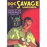 Brand of the Werewolf & Fear Cay (Doc Savage (Nostalgia Ventures)) by Kenneth Robeson (15-Dec-2007) Paperback