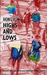 Hong Kong Highs and Lows (Hong Kong Writers' Circle Book 14)