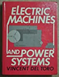 Electric Machines and Power Systems, Vincent Del Toro, 0132487098