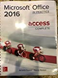 Microsoft Office 2016 In Practice Access Complete