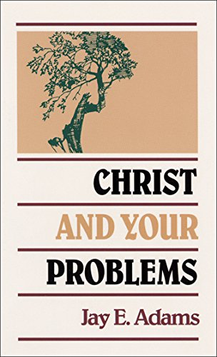 Christ+Your Problems