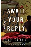 Image of Await Your Reply: A Novel
