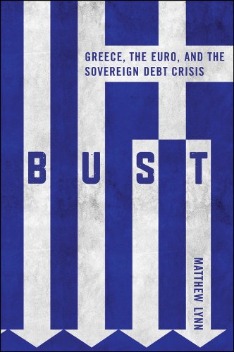 bust-greece-the-euro-and-the-sovereign-debt-crisis-bloomberg-uk
