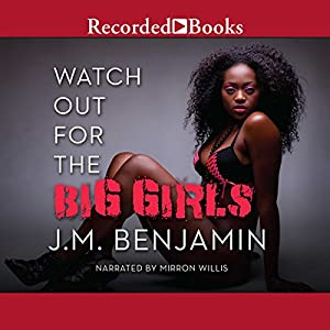 Watch Out for the Big Girls Audiobook