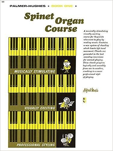 Book Palmer-Hughes Spinet Organ Course, Bk 1 by Willard A. Palmer (1965-06-01)