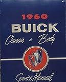 1960 BUICK FACTORY REPAIR SHOP & SERVICE MANUAL & BODY SHOP MANUAL - INCLUDES: Electric, Electra 225,Invicta, LeSabre. 60