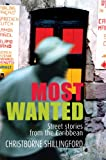 Front cover for the book Most Wanted by Christborne Shillingford