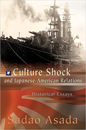 culture shock and ese american relations historical essays  culture shock and ese american relations historical essays sadao asada 9780826219534 amazon com books