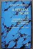A Special Scar, Allison Wertheimer, 0415017637