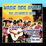 Magie Des Andes by Los Indios De Nazca