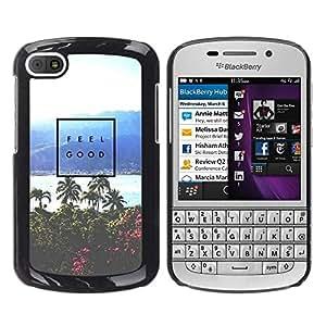 YOYOYO Smartphone Protección Defender Duro Negro Funda Imagen Diseño Carcasa Tapa Case Skin Cover Para BlackBerry Q10 - sentirse bien cartel palmera mar tropical
