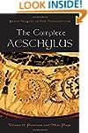 The Complete Aeschylus: Prometheus Bo...
