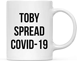 Andaz Press Funny Self Isolation Quarantine Pandemic Virus 11oz. Ceramic Coffee Tea Mug Gift, Toby Spread Covid-19, 1-Pack, Office Birthday Christmas Stay at Home Gift Ideas