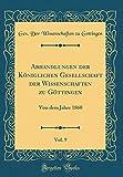 Abhandlungen Der Königlichen Gesellschaft Der Wissenschaften Zu Göttingen, Vol. 9: Von Dem Jahre 1860 (Classic Reprint) (German Edition)