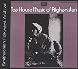 Teahouse of Afghanistan by Teahouse Music of Afghanistan (2012-08-03)