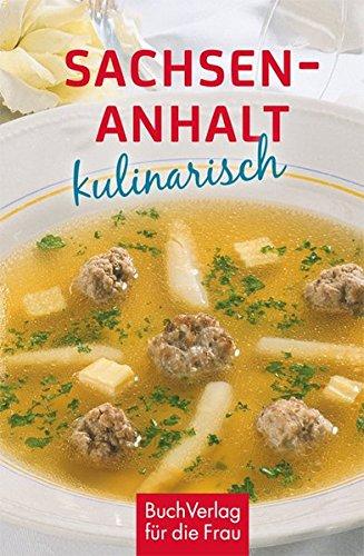 Sachsen-Anhalt kulinarisch (Minibibliothek)