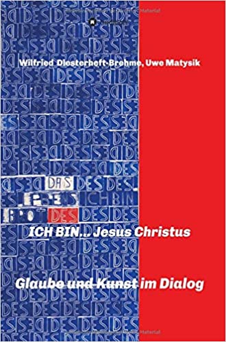 Ich Bin Jesus Christus German Edition Amazoncom