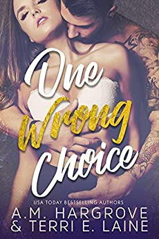 One Wrong Choice by [Hargrove, A.M., Laine, Terri E.]