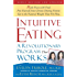 Intuitive Eating, 2nd Edition: A Revolutionary Program That Works (English Edition)