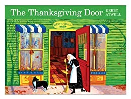 The Thanksgiving Door by [Atwell, Debby]