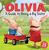 img - for A Guide to Being a Big Sister (Olivia TV Tie-in) book / textbook / text book